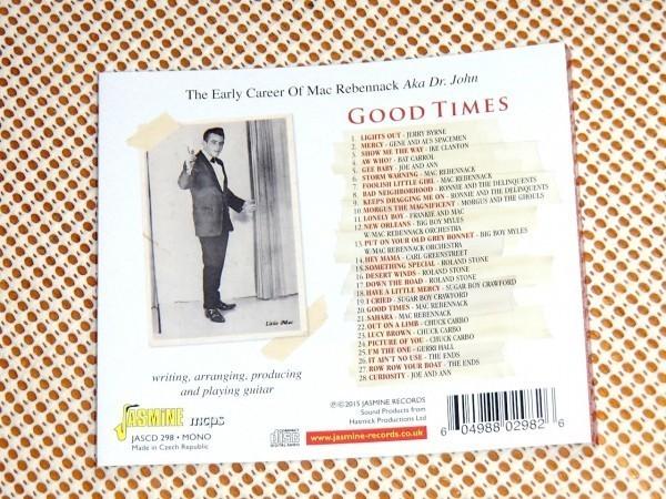 The Early Career Of Mac Rebennack Aka Dr. John Good Times / Jasmine /DR. JOHN 最初期音源集/ Jerry Byrne Ike Clanton Bat Carroll 等