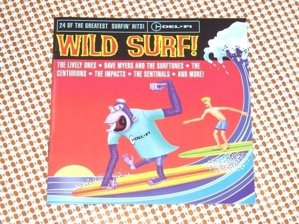 廃盤 Wild Surf ! / DEL-FI Records/ Bob Keane 編纂 サーフ 良コンピ/ The Lively Ones Centurions Sentinals Impacts Surfaris Gonzos 等