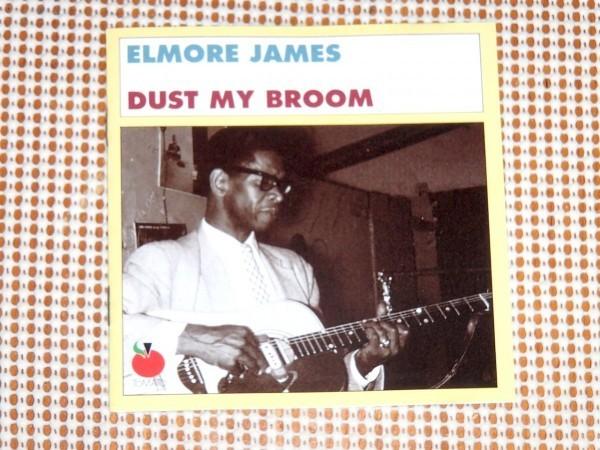 廃盤 Elmore James エルモア ジェイムス Dust My Broom / Tomato / 良質 ベスト / Rollin' And Tumblin' Help My Baby Last Night 収録