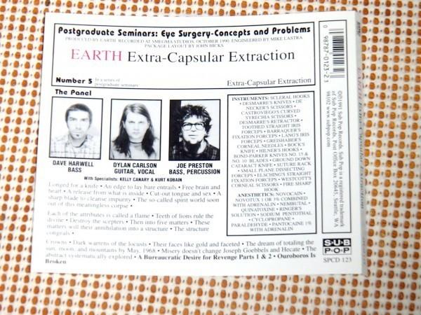 廃盤 Earth アース Extra Capsular Extraction /Sub Pop/ヘヴィ ドローン/ Dylan Carlson +Joe (ex:melvins)/ Kurt Cobain (NIRVANA)参加