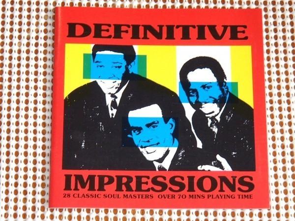 廃盤 The Impressions Definitive インプレッションズ レア KENT UK 28曲入り 良ベスト Curtis Mayfield Leroy Hutson Jerry Butler