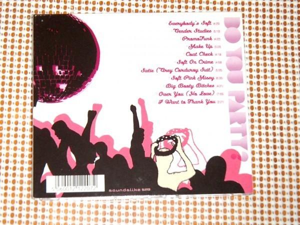 廃盤 The Soft Pink Truth ソフトピンクトゥルース Do You Party ? / drew ( Matmos )変名 / Soundslike ( Matthew Herbert のレーベル)