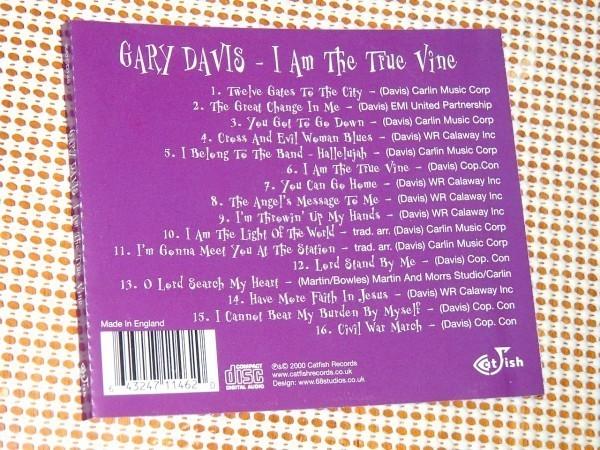 廃盤 Rev . Gary Davis レヴァランド ゲイリー デイヴィス I Am The True Vine / 伝説的盲目 ブルースマン Twelve Gates To The City 等