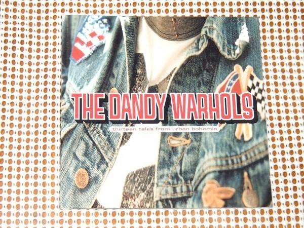 廃盤 The Dandy Warhols ダンディー ウォーホルズ Thirteen Tales From Urban Bohemia / Brent DeBoer Pete International Airport 在籍