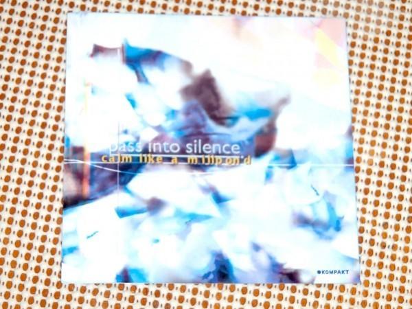 レア廃盤 Pass Into Silence パス イントゥ サイレンス Calm Like A Millpond / KOMPAKT /美しいアンビエント 隠れた良作 / Tetsuo Sakae