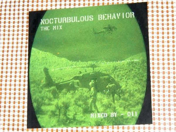 廃盤 011 Nocturbulous Behavior THE MIX/ Submerge/ Suburban Knight X-101 Mad Mike Underground Resistance 等 UR デトロイト 強烈MIX