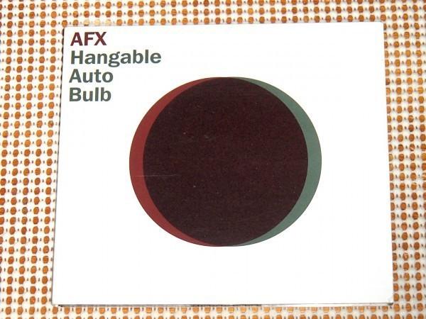 廃盤 UK盤 AFX Hangable Auto Bulb / WARP / aphex twin 変名 強烈 アシッド + ブレイクコア + 美メロIDM 的な良作 エイフェックス ツイン