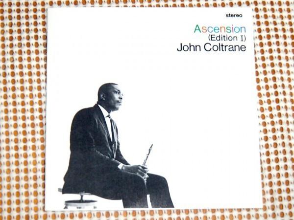 初期廃盤 32XD 584 John Coltrane ジョン コルトレーン Ascension Edition I/ Elvin Jones McCoy Tyner Archie Shepp Pharoah Sanders 等_画像1