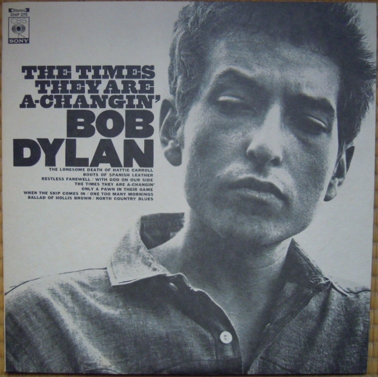 ■ Bob Dylan / The Times They Are A-Changin' ボブ・ディラン/時代は変わる 日本盤LP CBS/Sony 25AP 270