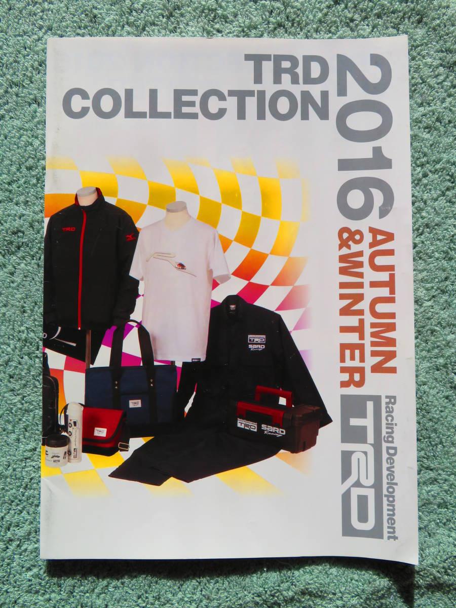 TRD カタログ 2016年 ☆ TRD COLLECTION 2016 AUTUMN&WINTER ☆ TOYOTA パンフレット テクノクラフト アクセサリー オプション トヨタ