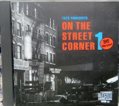 CD★山下 達郎(やました たつろう)■『ON THE STREET CORNER 1 ('86 VERSION)』(オン・ザ・ストリート・コーナー ワン 86バージョン)