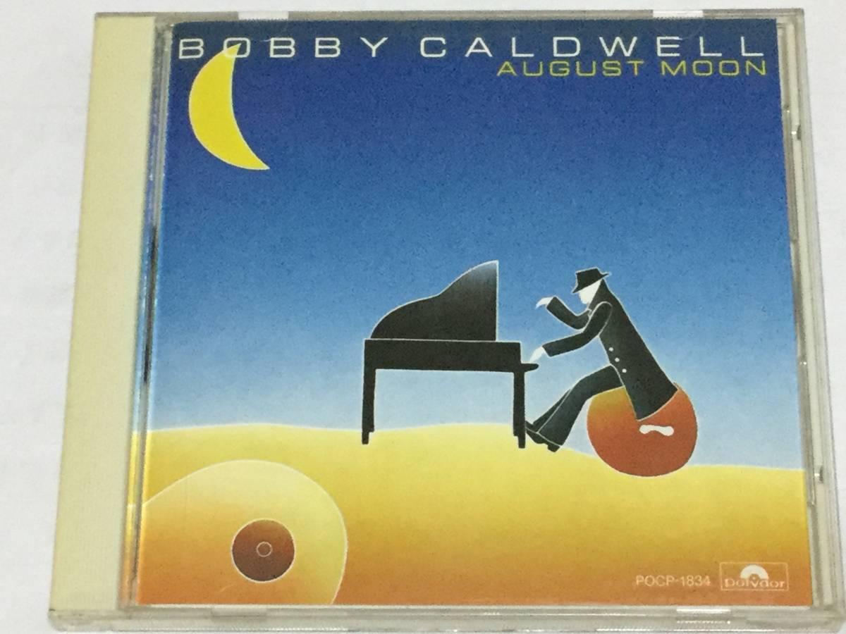国内盤CD/AOR/ボビー・コールドウェル/オーガスト・ムーン #TOTO ジェフ・ポーカロ/デヴィッド・ハンゲイト 送料\180_画像1