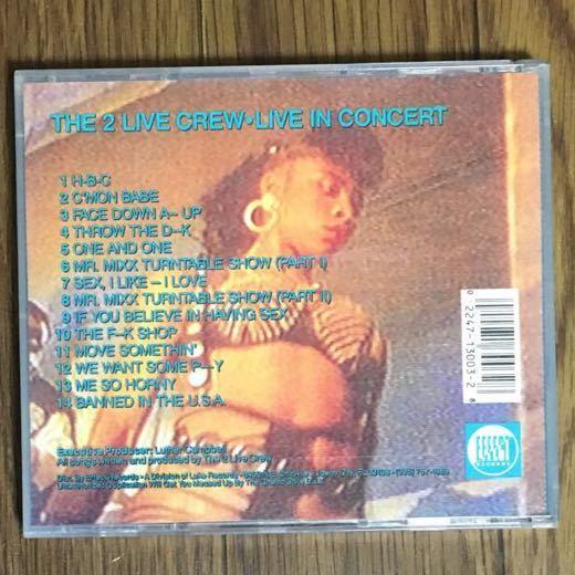 THE LIVE CREW ライブクルー /LIVE IN CONCERT ■輸入盤・ 全14曲収録CDアルバム_画像2