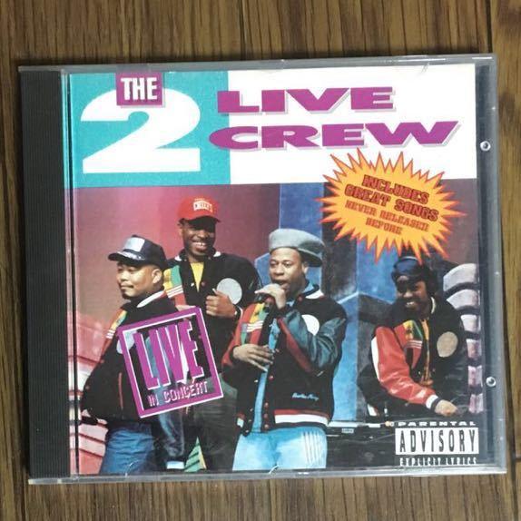 THE LIVE CREW ライブクルー /LIVE IN CONCERT ■輸入盤・ 全14曲収録CDアルバム_画像1