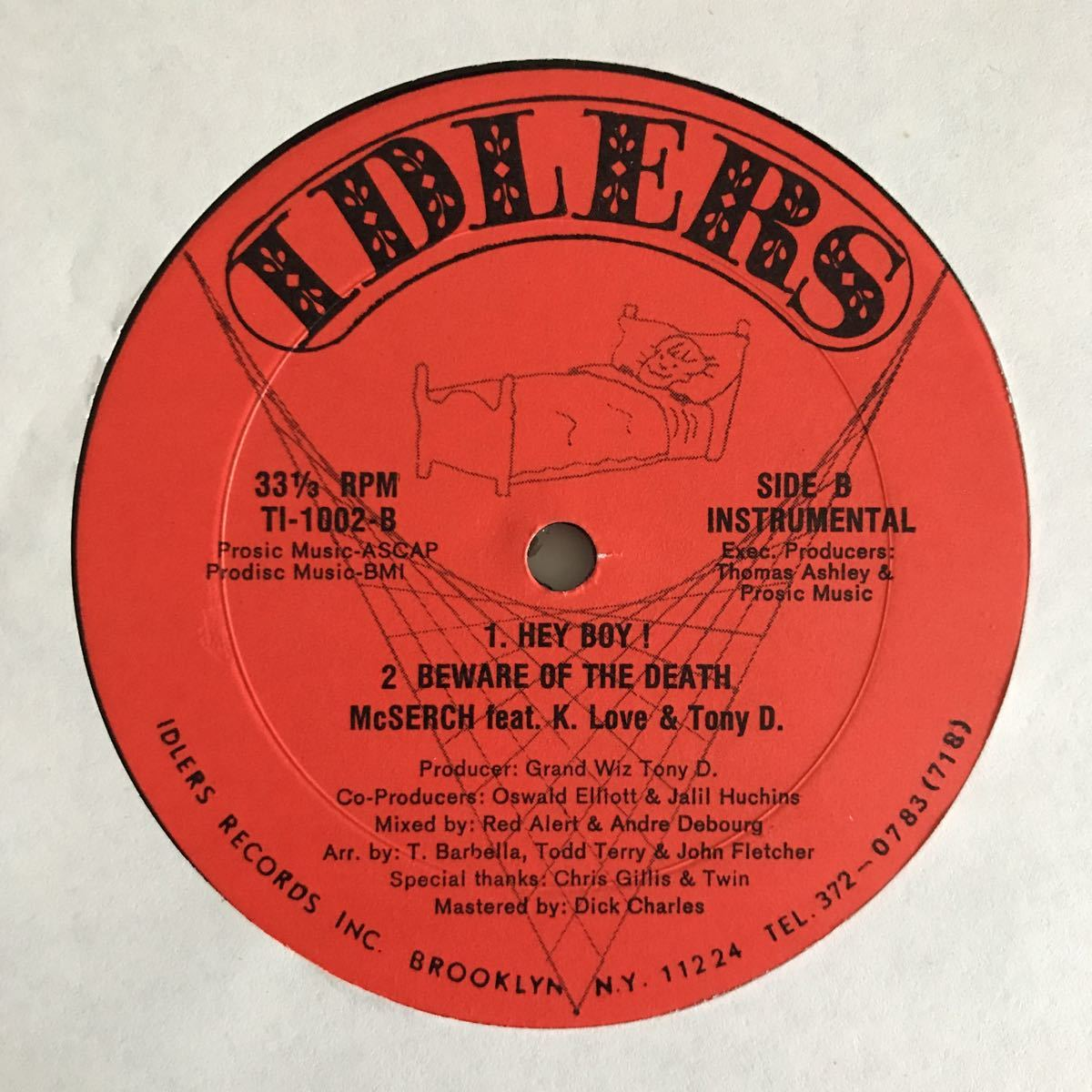 MC Serch Feat. K. Love & Tony D. - Hey Boy! / Beware Of The Death【US Orig.】【オリジナル】【Funkadelic/Brass Constructionネタ】_画像2