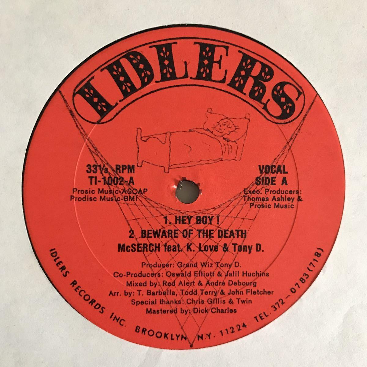 MC Serch Feat. K. Love & Tony D. - Hey Boy! / Beware Of The Death【US Orig.】【オリジナル】【Funkadelic/Brass Constructionネタ】_画像1