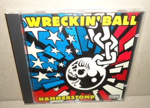 即決 WRECKIN' BALL HAMMERSTOMP 中古CD サイコビリー ネオロカビリー ロックンロール パンク PSYCHOBILLY ROCKABILLY PUNK ROCK'N'ROLL_画像1