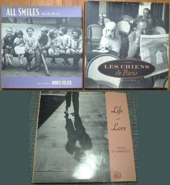 写真集3冊/パリの犬/みんな笑って/Life & Love: A Book of Embraces/白黒バーナビィコンラッド Little Brown ブルースヴェリック_画像1