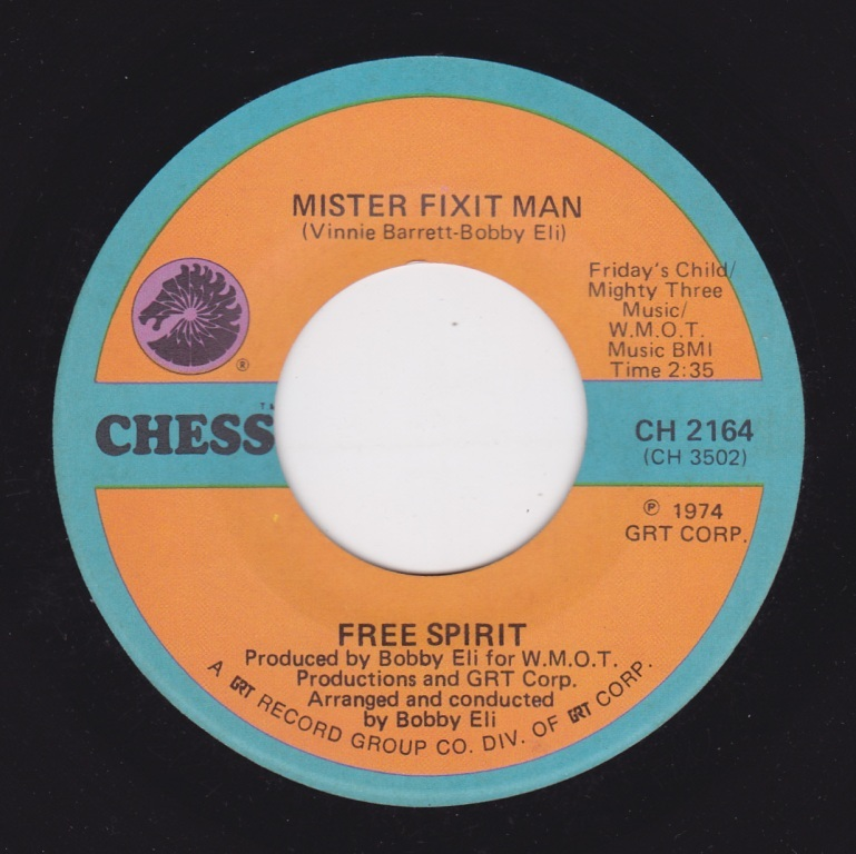 Free Spirit / Mister Fixit Man ♪ Where Did The Good Times Go (Chess) _画像1