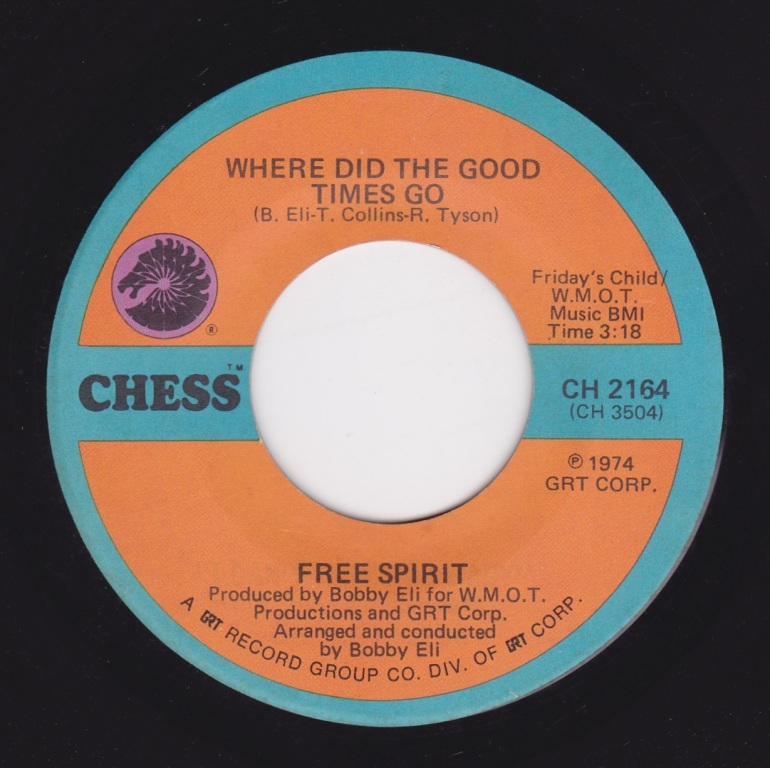 Free Spirit / Mister Fixit Man ♪ Where Did The Good Times Go (Chess) _画像2