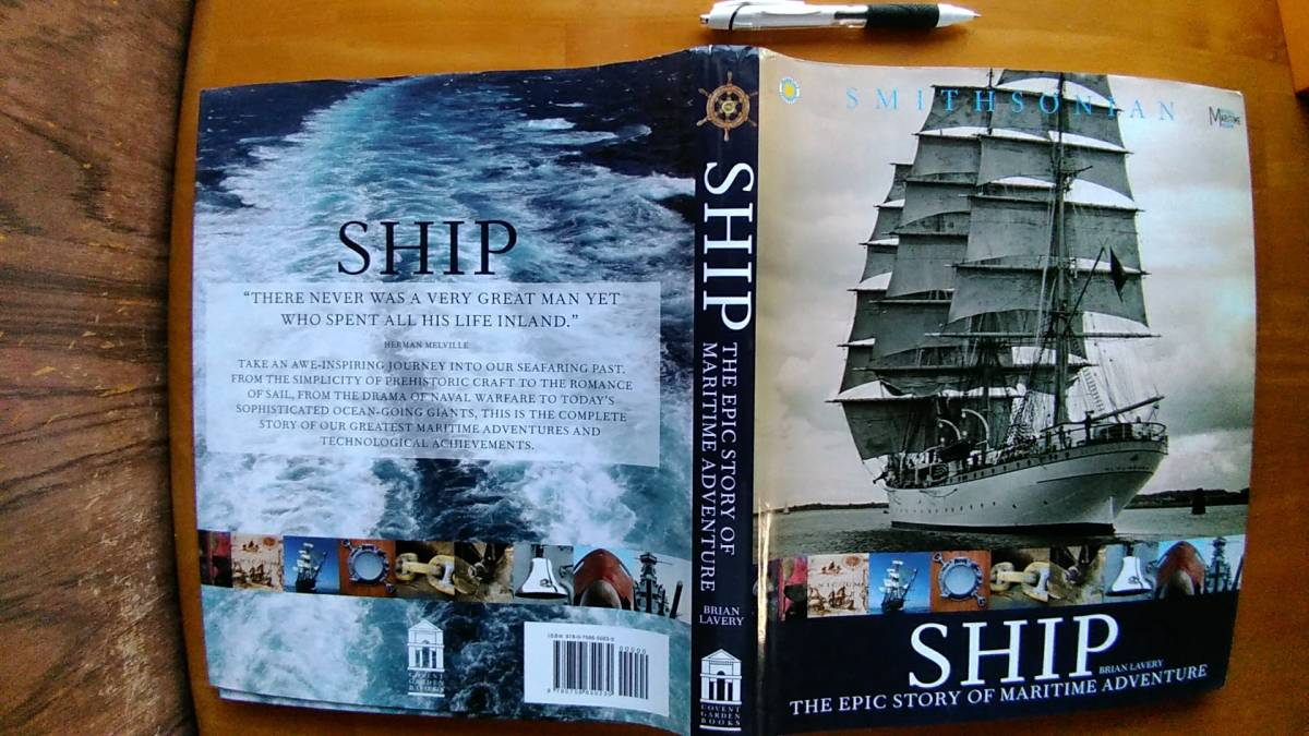 送料無料! 400ページ船舶に関する洋書「SHIPS, THE EPIC STORY OF MARITIME ADVENTURE」丸木船からハイテク船まで!オールカラー百科事典