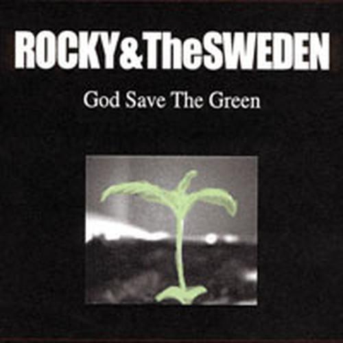 ※中古CD ROCKY&The SWEDEN/God Save The Green 2000年作品2nd旧企画オリジナル盤 SYSTEMATIC DEATH RYDEEN THINK AGAIN FORWARD_画像1