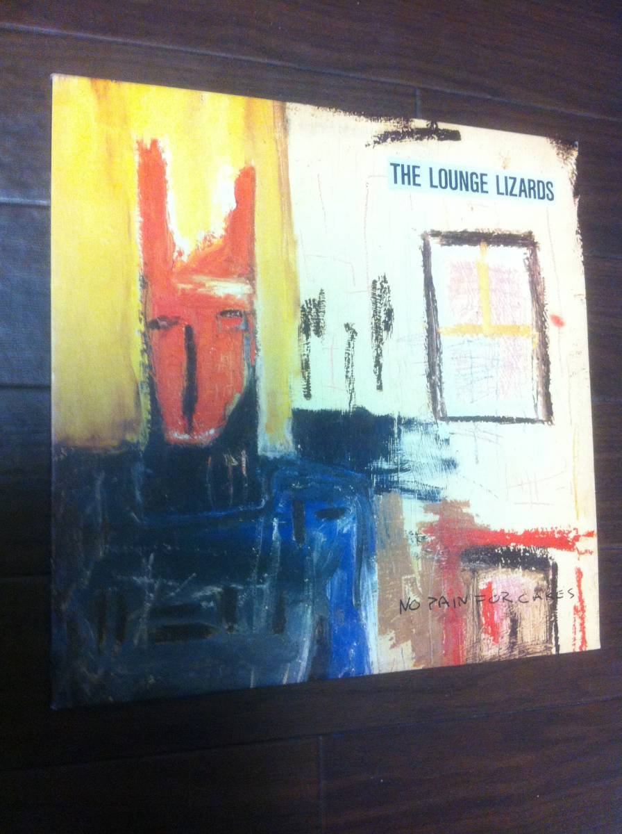 The Lounge Lizards / No Pain For Cakes / John Lurie - Art Work / Seigen Ono オノ セイゲン 小野誠彦 Engineered And Mixed _画像1