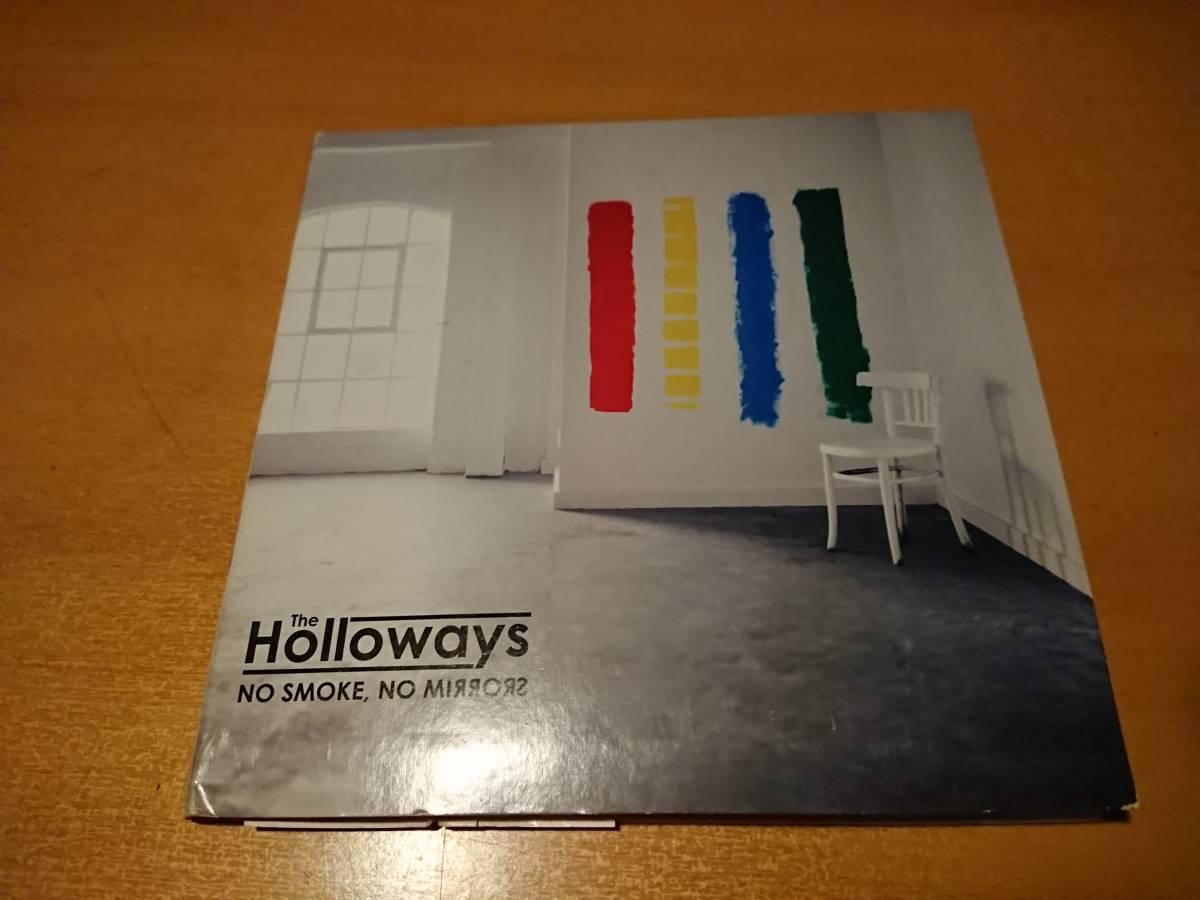 The Holloways No Smoke, No Mirrors CD ホロウェイズ