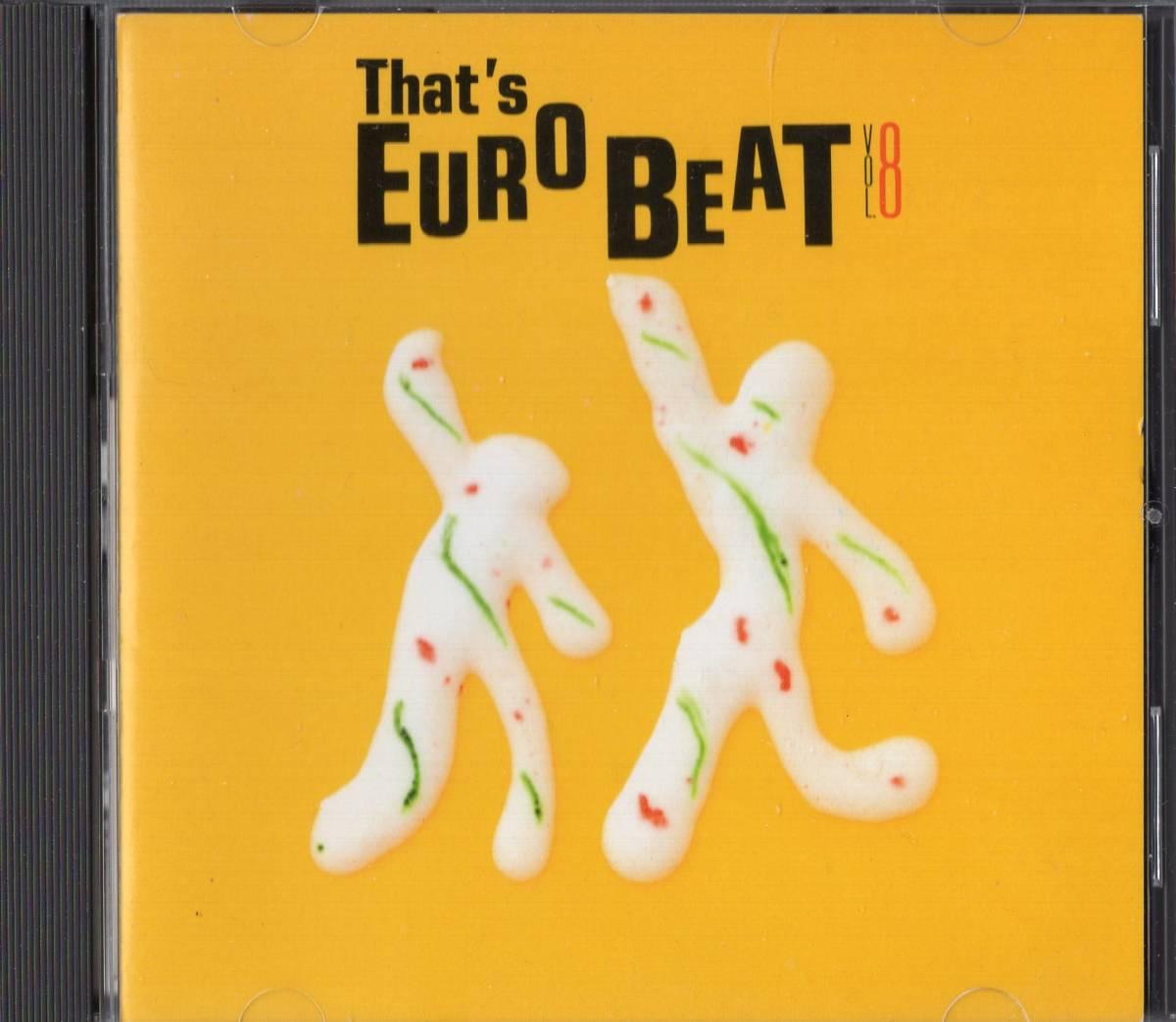 【即決】「THAT'S EUROBEAT VOL.8 / ザッツ・ユーロビート」CD_画像1