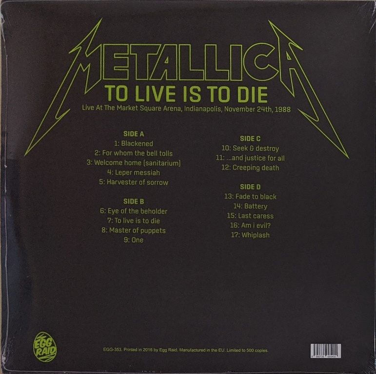 Metallica - To Live Is To Die:Live at the Market Square Arena,Indianapolis,November 24th,1988 500枚限定二枚組アナログ・レコード