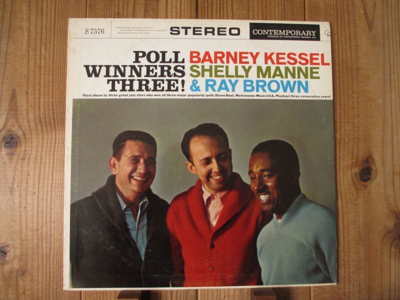 Barney Kessel, Shelly Manne & Ray Brown / Poll Winners Three![Contemporary Records / S7576_画像1