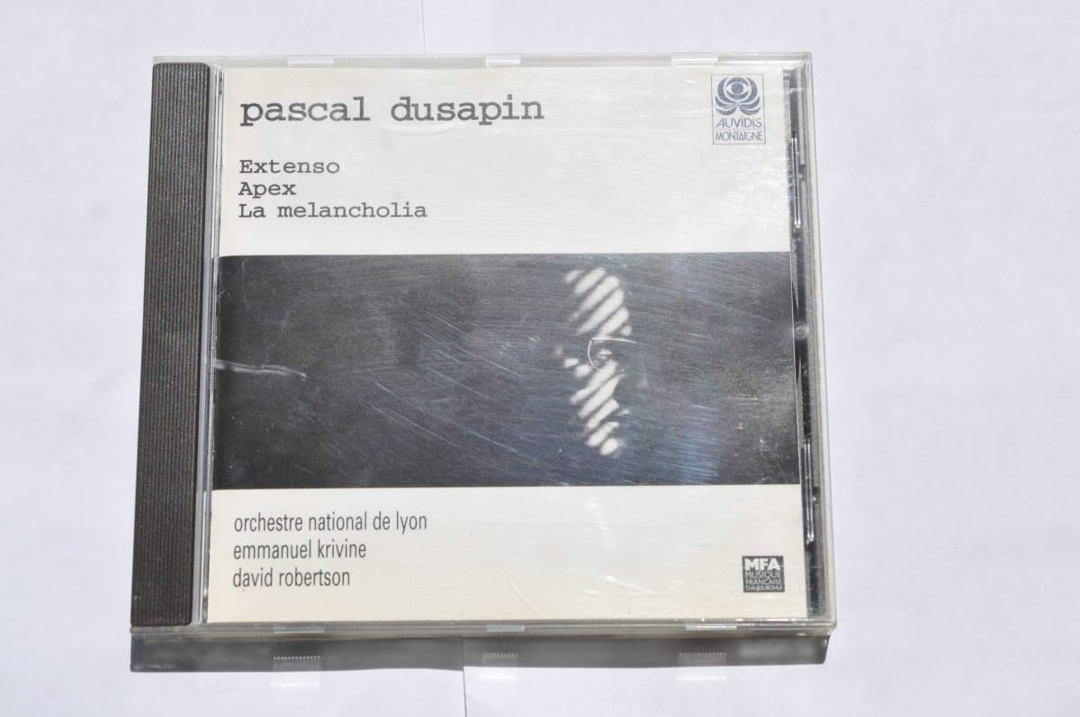 パスカル・デュサパン:Extenso/Apex/La melancholia@エマニュエル・クリヴィヌ&リヨン国立管弦楽団/Montaigne