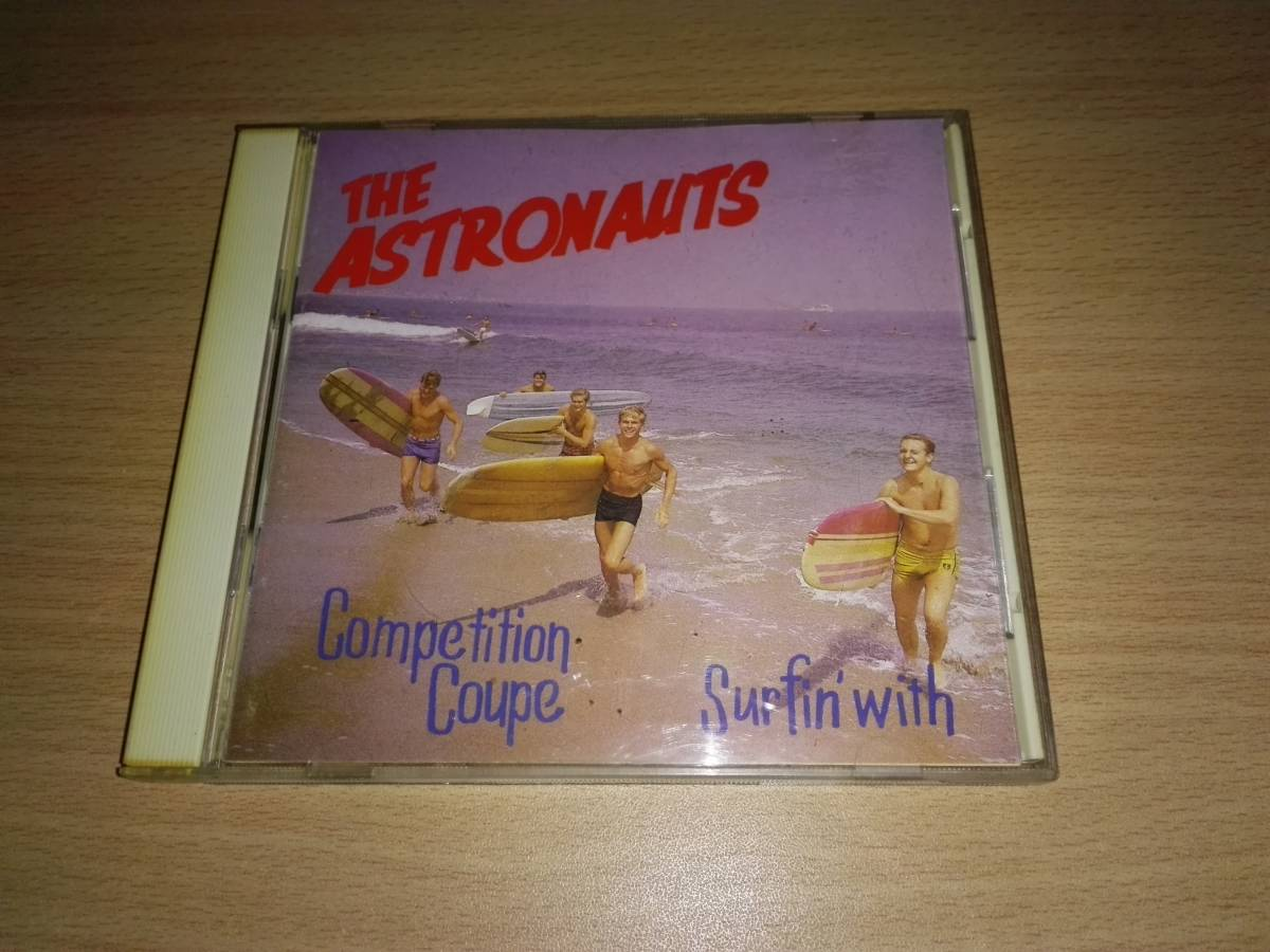 CD「THE ASTRONAUTS -SURFIN WITH/COMPETITION COUPE」