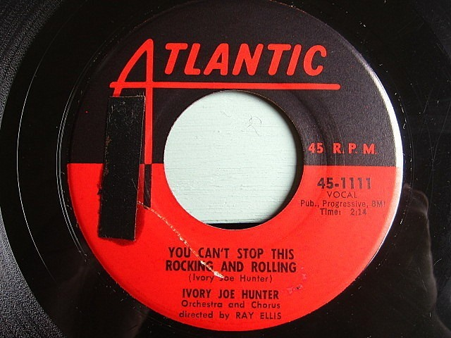 IVORY JOE HUNTER★SINCE I MET YOU BABY/YOU CAN'T STOP THIS ROCKING AND ROLLING★200521t5-rcd-7-fnレコード7インチR&B 50's US盤_画像3