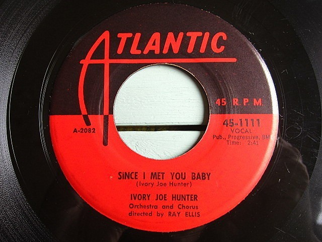 IVORY JOE HUNTER★SINCE I MET YOU BABY/YOU CAN'T STOP THIS ROCKING AND ROLLING★200521t5-rcd-7-fnレコード7インチR&B 50's US盤_画像1