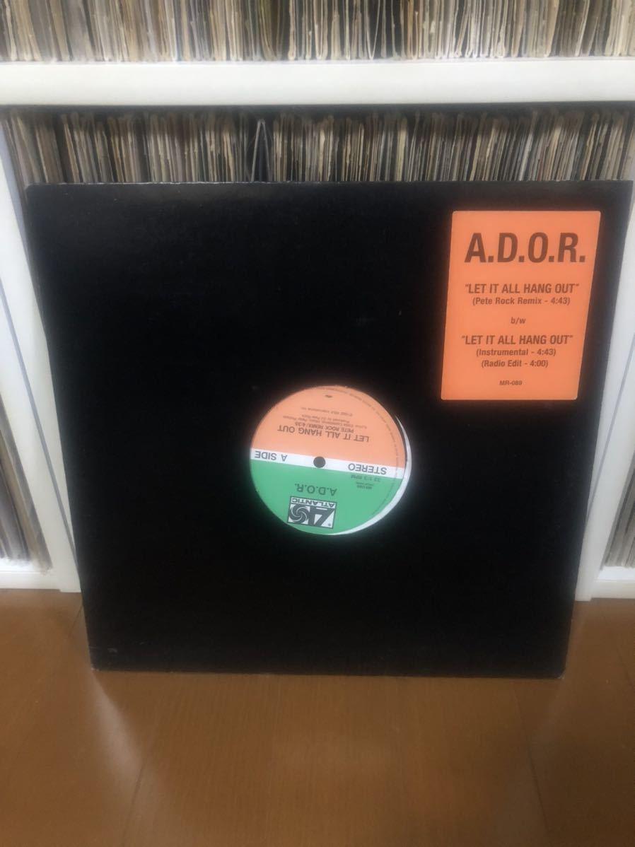 A.D.O.R. / Let it all hang out 12inch LP レコード / 90's HIPHOP CLASSIC / Pete Rock Remix / _画像1