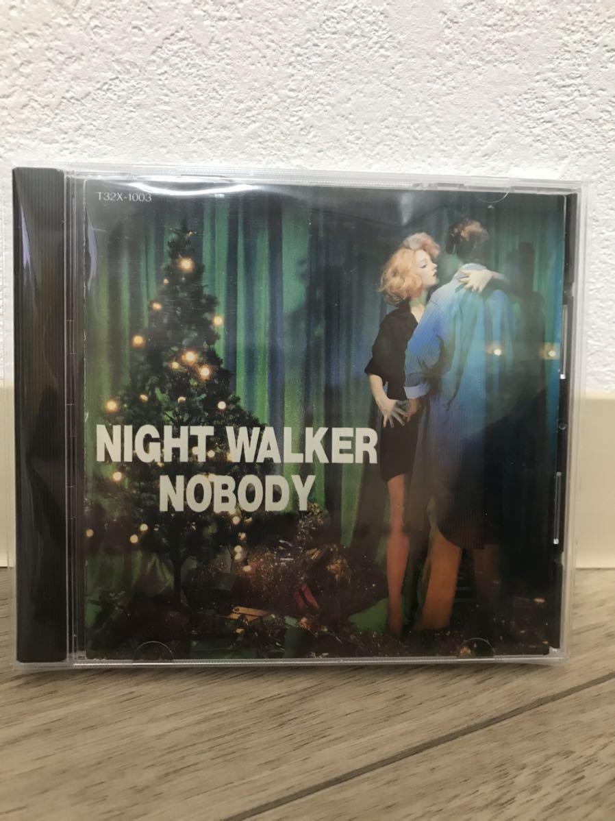 NOBODY(ノーバディ) CD『NIGHT WALKER/ナイト・ウォーカー』85年盤