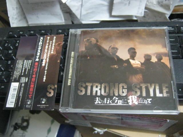 STRONG STYLE ストロングスタイル /去り行く今日に我在りて 帯付CD GANXTA CUE_画像1