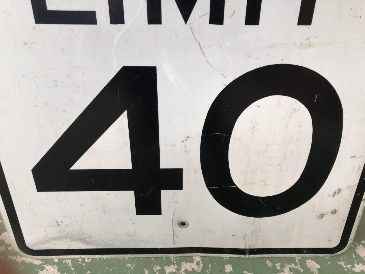 ★本物★アメリカ 道路標識 SPEED LIMIT 40 ビッグサイズ★H-8★ロードサイン road Sign ガレージ 世田谷ベース 看板 ビンテージ USA_画像4