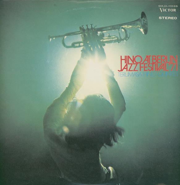 日野皓正 Hino At Berlin Jazz Festival '71 / Terumasa Hino_画像1