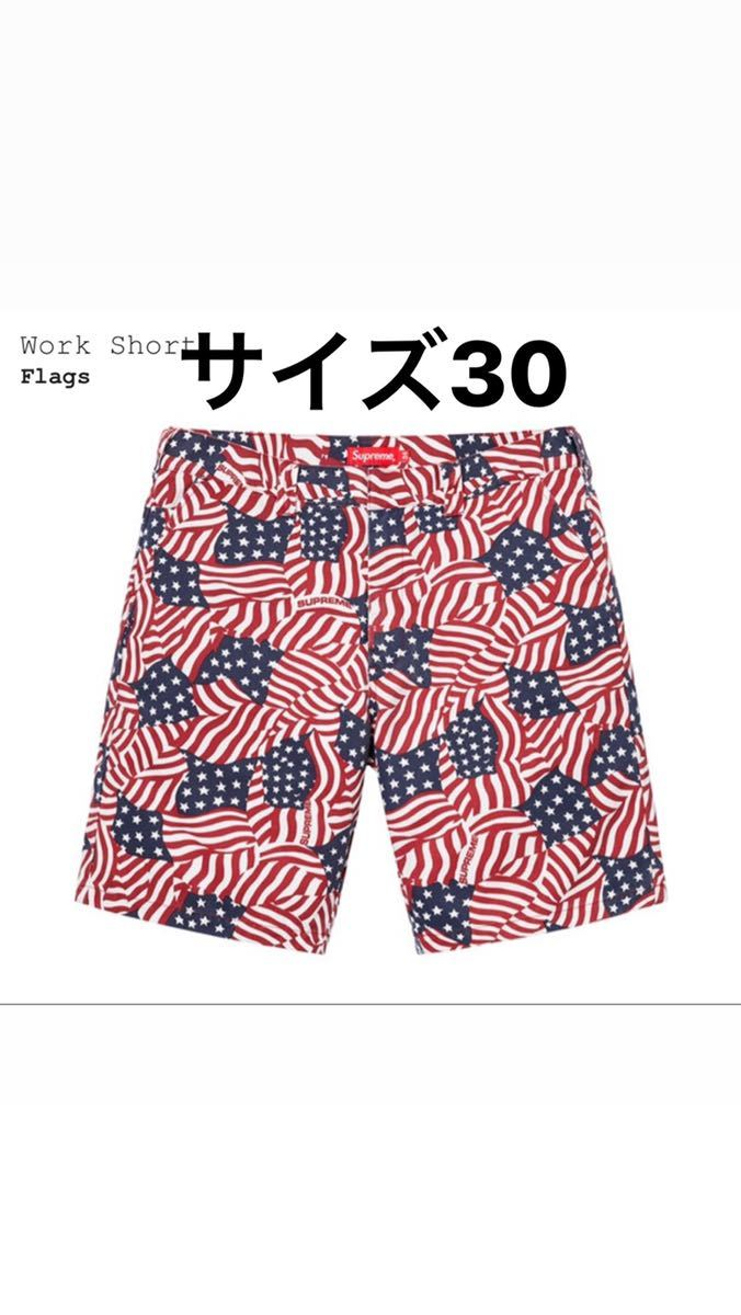 size S/ウエスト30 新品 Supreme Work Short Flags 20ss week17 シュプリーム ハーフパンツ ショート ショーツ アメリカ 星条旗
