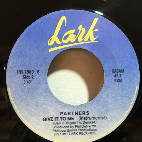 ☆Partners/Give It To Me☆ベルギー産FUNK/BOOGIE!7inch 45_画像3