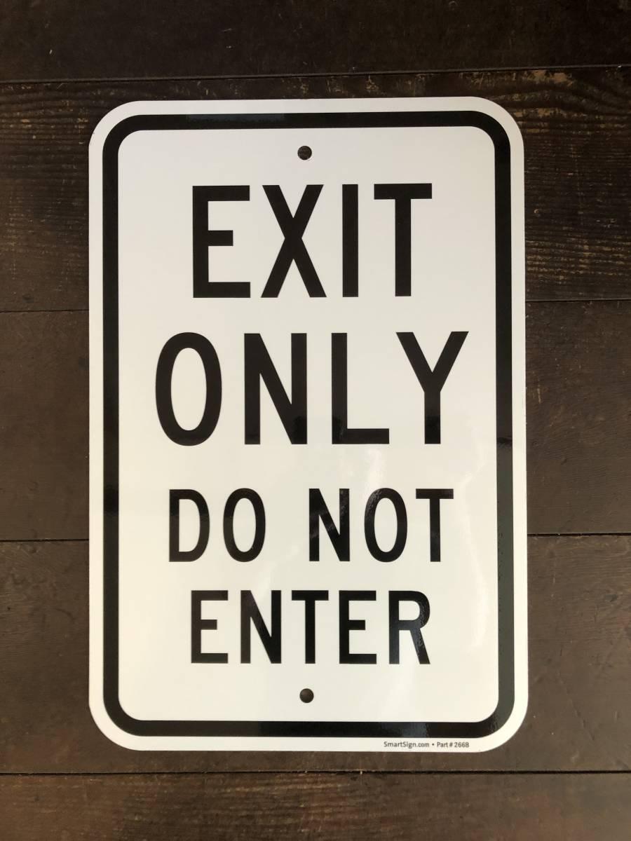 ★新品★アメリカ 道路標識 EXIT ONLY 出口専用★SA-2★ストリートサイン ロードサイン road Sign ガレージ 世田谷ベース 看板 USA_画像1