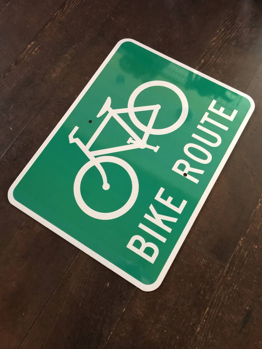 ★新品★アメリカ 道路標識 46cm×61cm BIKE ROUTE 自転車専用★SC-5★看板 ストリートサイン ロードサイン ガレージ 世田谷ベース_画像4