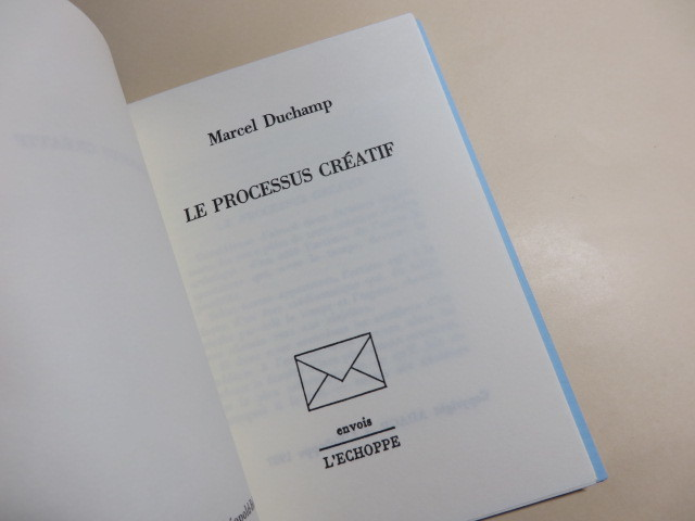 Le Processus Cratif Marcel Duchamp 限定版 フランス語・英語 1987年 フランス刊 L'ECHOPPE マルセル・デュシャン_画像2