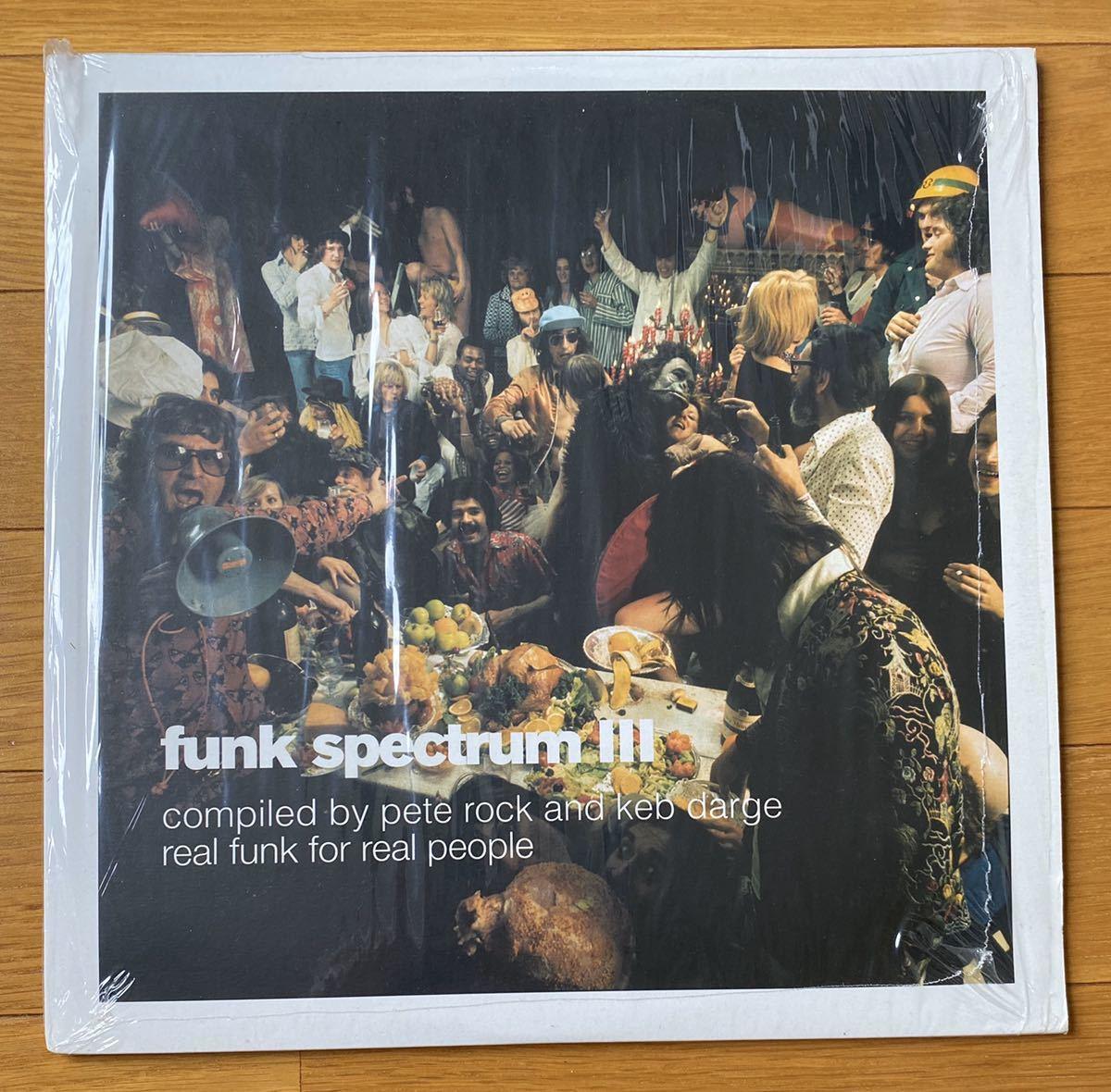 Funk Spectrum III Compiled By Pete Rock & Keb Darge B.B. King Bettye Lavette Onyx Jimmy Lane Soulsistics Soul Swingers Momie-O