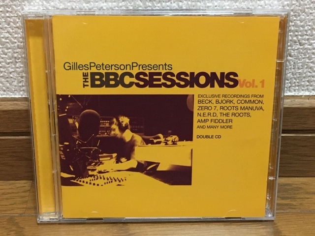 GILLES PETERSON Presents THE BBC SESSIONS Vol.1 コンピレーション2CD 名盤 輸入盤 廃盤 Beck BJORK Common ZERO 7 N.E.R.D The Roots_画像1