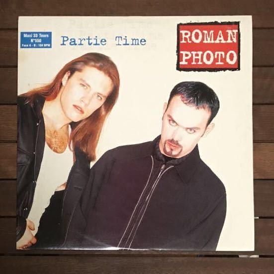 ●【eu-rap】Roman Photo / Partie Time[12inch]オリジナル盤