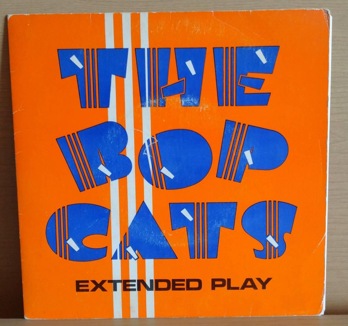 ◆ カナダ ネオロカ ◆ THE BOPCATS / 4曲入り7インチEP ◆ アルバム未収録有 ロカビリー サイコビリー ストレイキャッツ Stray Cats ◆_画像1