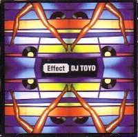 DJ TOYO / EFFECT DJ MURO,KIYO,KOCO,KOMORI,須永辰緒